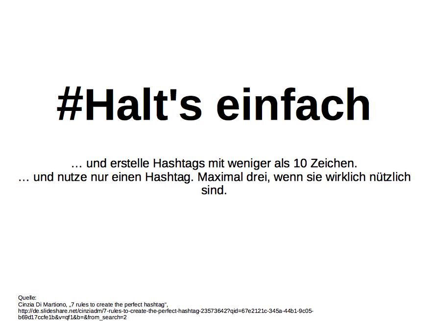 Halt's einfach und erstelle Hashtags mit weniger als 10 Zeichen