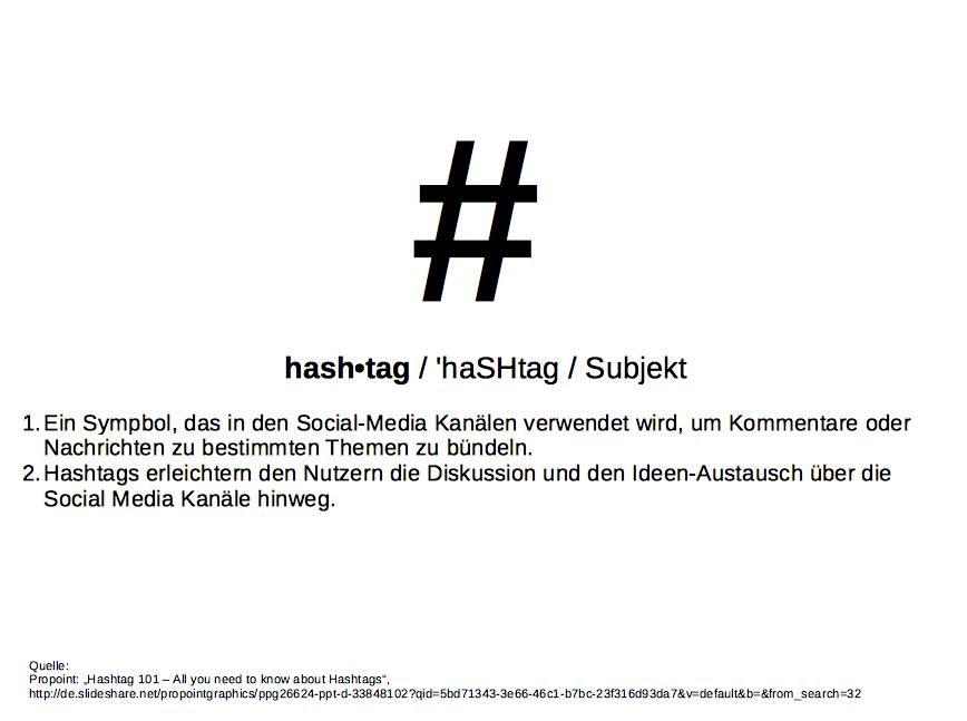 #Hashtags erleichtern den Nutzern die Diskussion.